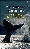 Le sillage de la baleine