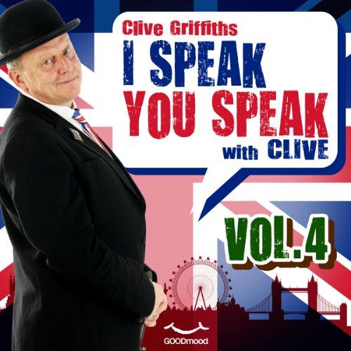 I speak you speak with Clive Vol. 4  Audiolibri
