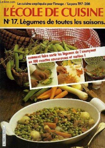 L Ecole de la Cuisine, n. 17. Legumes de toutes les saisons