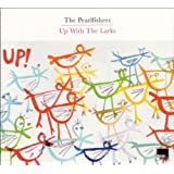 Up With The Larks (Digipak)