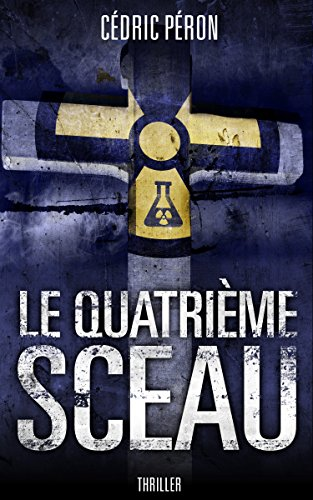 le-quatrieme-sceau-thriller-francais-french-edition