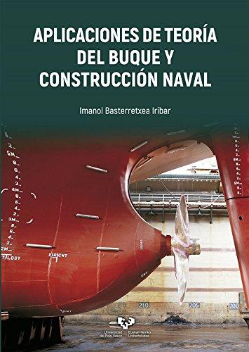 Aplicaciones de teoría del buque y construcción naval