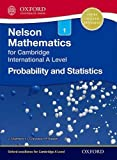 Probability and Statistics 1 for Cambridge International A Level