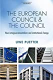 The European Council and the Council: New intergovernmentalism and institutional change