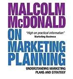 [ MALCOLM MCDONALD ON MARKETING PLANNING UNDERSTANDING MARKETING PLANS AND STRATEGY BY MCDONALD, MALCOLM](AUTHOR)PAPERBACK