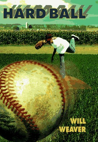 hard-ball-a-billy-baggs-novel-by-will-weaver-1998-03-01
