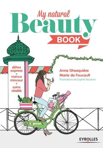 My Natural Beauty Book: Détox express - Menus minceur - Soins vitalité