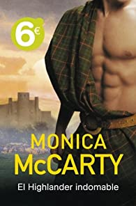 El Highlander indomable par Monica Mccarty