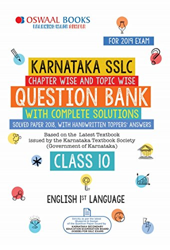 Oswaal Karnataka SSLC Question Bank Class 10 English Ist Language Chapterwise and Topicwise (For March 2019 Exam): Chapterwise & Topicwise with solution