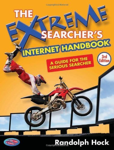 The Extreme Searcher's Internet Handbook: A Guide for the Serious Searcher by Hock, Randolph (2010) Paperback