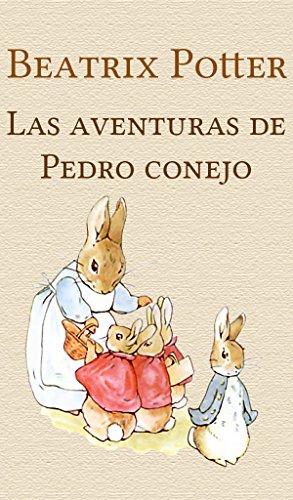 Las aventuras de Pedro conejo por Beatrix Potter