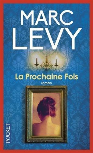 La prochaine fois (Pocket) por Marc Levy