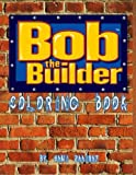 Bob the Builder: Coloring Book
