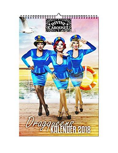 Divine Carousel die Dragqueen Show Stars. Kalender 2018. Travestie Wandkalender A3 Kunst (Tobias Kostüme)