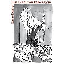 Das Fanal von Falkenstein: Eine Studie über die Zersetzung der Kirche durch die Stasi nach der Selbstverbrennung des Pfarrers Rolf Günther