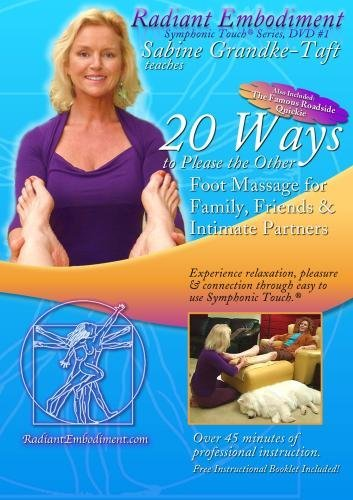 Preisvergleich Produktbild 20 Ways to Please the Other: Foot Massage for Family,  Friends & Intimate Partners by Sabine Grandke-Taft