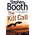 The Kill Call (Cooper and Fry Crime Series, Book 9) (The Cooper & Fry Series)
