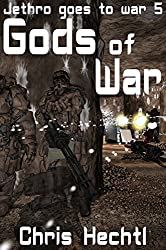 Gods of War (Jethro goes to war Book 5) (English Edition)