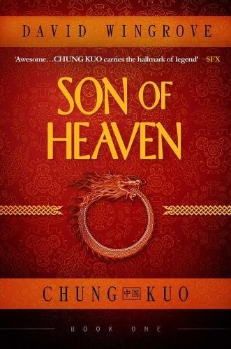 Son of Heaven (Chung Kuo) por David Wingrove