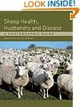 Sheep Health, Husbandry and Disease:...