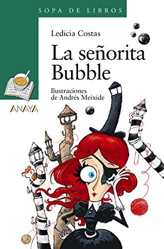 La señorita Bubble (Literatura Infantil (6-11 Años) - Sopa De Libros) Descargar ebooks Epub