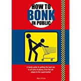 How to Bonk in Public by Mats (2013-05-01)