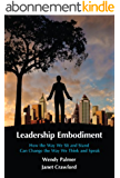 Leadership Embodiment (English Edition)