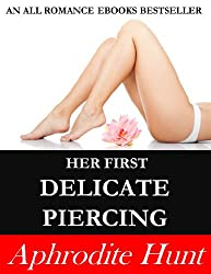 Her First Delicate Piercing (English Edition)