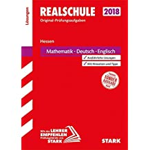 Abschlussprüfung Realschule Hessen - Mathematik, Deutsch, Englisch Lösungsheft