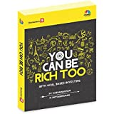 You Can Be Rich Too : With Goal Based Investing