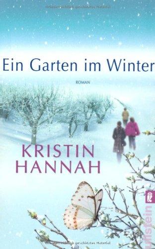 Buchseite und Rezensionen zu 'Ein Garten im Winter: Roman' von Kristin Hannah