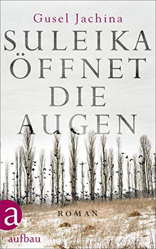 Buchseite und Rezensionen zu 'Suleika öffnet die Augen: Roman' von Gusel Jachina