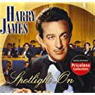Spotlight on by Harry James (2005-01-25)