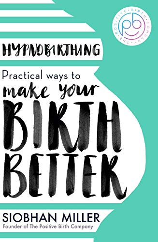 Practical Hypnobirthing Tips