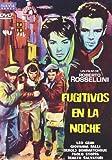Fugitivos en la noche [Italia] [DVD]