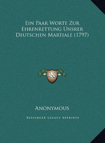 Ein Paar Worte Zur Ehrenrettung Unsrer Deutschen Martiale (1797)
