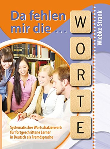 Vocabulary (various): Da fehlen mir die Worte por Wiebke Strank