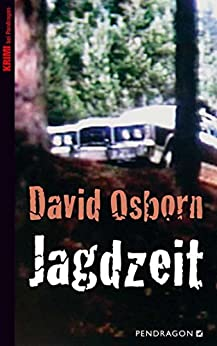 Jagdzeit (German Edition) par [Osborn, David]