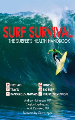Surf Survival: The Surfer's Health Handbook (English Edition) por Andrew Nathanson