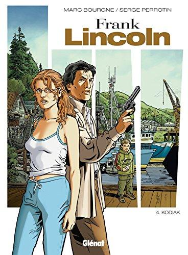 Frank Lincoln - Tome 04 - Nouvelle édition