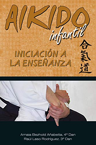 Aikido Infantil. Iniciación a la enseñanza