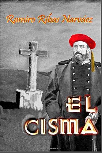 El Cisma: El Tesoro Carlista por Ramiro Ribas Narváez