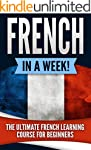French: French in a Week!: The Ultima...