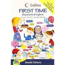 First time. Dizionario di inglese. Inglese-italiano, italiano-inglese. Ediz. bilingue