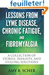 Lessons from Lyme Disease, Chronic Fa...