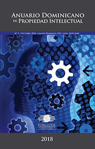 Anuario Dominicano de Propiedad Intelectual 2018 por Ana Carolina Blanco