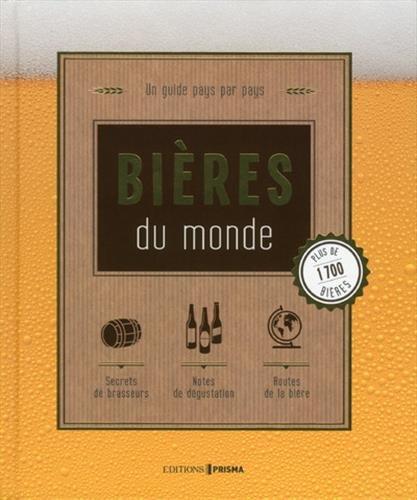 Bières du monde - Nouvelle édition par Collectif