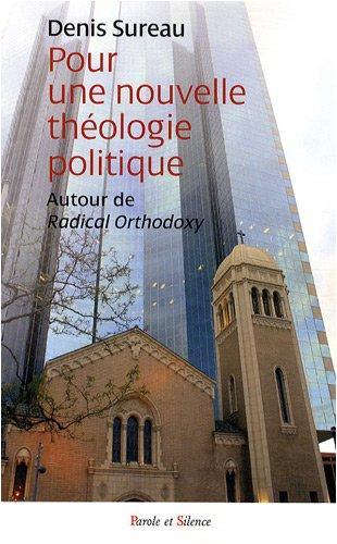 Pour une Nouvelle Théologie Politique