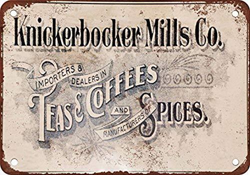 Lustiges Knickerbocker Mills Tees, Kaffees & Gewürze Vintage Look Reproduktion Metall Blech Schild 30,5 x 40,6 cm Home Decor Wall Art Dekoration Schild
