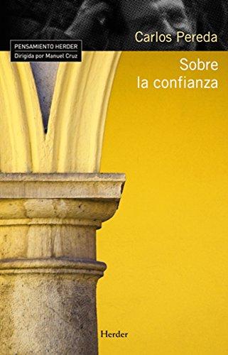 Sobre la confianza (Pensamiento Herder) por Carlos Pereda